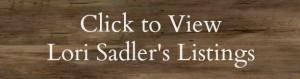 Lori Sadler's real estate listings