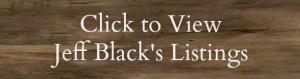 Jeff Black's real estate listings